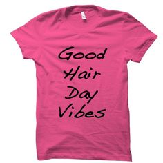 Good Hair Day Vibes Tee