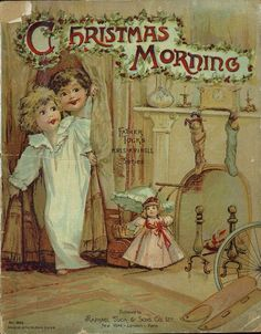 """""""Christmas Morning"""" (1890) Published By Raphael Tuck & Sons"""