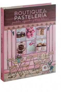 Boutique de Pastelería. Editorial Blume. Libro recomendado en uno de nuestros artículos del blog, Libros10 (Almansa, Castilla la Mancha)