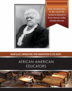 Discusses the history of African Americans in education from the illegality of teaching slaves to read to the Supreme Court decision that struck down segregation in American education. Part of the 'Major Black Contributions from Emancipation to Civil Rights' series. African-American Educators by Elizabeth Massie