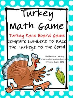 Turkey Math Game FREEBIE by Games 4 Learning is a printable math game board with a turkey theme. It is perfect for use at any time of the year and is ideal for November math activities and Thanksgiving math activities but the game contains no direct reference to Thanksgiving.