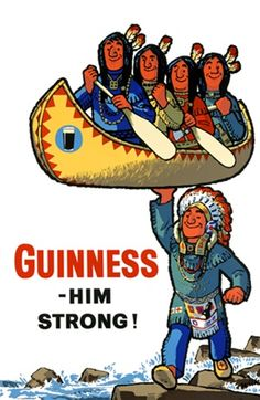 This vertical guinness beer poster features a Native American carrying a canoe with four other men over rocky water. The Vintage Poster Reproduction from our catalogue of classic posters. Guinness Him Strong! by Wilke 1963 England English Retro Advertising, Vintage Advertisements, Vintage Ads, Vintage Posters, Vintage Prints, Beer Poster, Poster Ads, Guinness Advert, English Posters