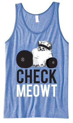 CHECK MEOWT Unisex #Workout #Tank Top -- By #NobullWomanApparel, for only $24.99! Click here to buy http://nobullwoman-apparel.com/collections/fitness-tanks-workout-shirts/products/check-meowt-unisex-tank-top