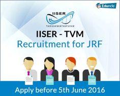 IISER – TVM Recruitment for JRF | Apply before 5th June 2016