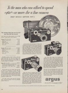 "Description: 1953 ARGUS vintage print advertisement ""the man who can afford to spend"" -- To the man who can afford to spend $ 460 -- or more -- for a fine camera (but would rather not) ... Argus C3 Camera ... the name that means precision quality! -- Size: The dimensions of the full-page advertisement are approximately 10.5 inches x 14 inches (27 cm x 36 cm). Condition: This original vintage full-page advertisement is in Very Good Condition unless otherwise noted."