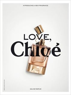 I like how you can see the text in background through the bottle of perfume Chloe
