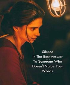 Silence is the best answer to someone who doesn't value your words. Liking Someone Quotes, Girly Attitude Quotes, Girly Quotes, Anniversary Quotes, Family Quotes Love, Relationship Quotes, Life Quotes, Qoutes, Kd Quotes