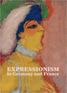 Expressionism in Germany and France: From Van Gogh to Kandinsky: Timothy O. Benson, Laird Easton, Claudine Grammont, Frauke Josenhans: 9783791353401: Amazon.com: Books