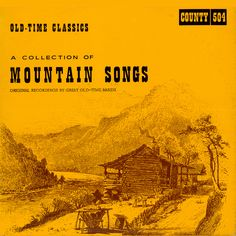 American Roots Music: A Collection of Mountain Songs 1927-1930