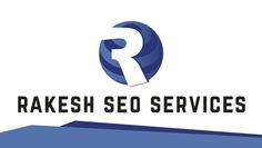 Rakesh Seo Services