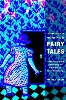 Critical and Creative Perspectives on Fairy Tales: An Intertextual Dialogue between Fairy-Tale Scholarship and Postmodern Retellings (Series in Fairy-Tale Studies) by Vanessa Joosen http://www.amazon.com/dp/0814334520/ref=cm_sw_r_pi_dp_oCW0wb00SV039