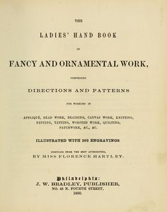 The ladies' hand book of fancy and ornamental work ...(1860)-   tons of embroidery diagrams