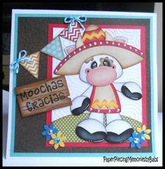 "PAPER PIECING MEMORIES BY BABS: ""Moochas Gracias"""