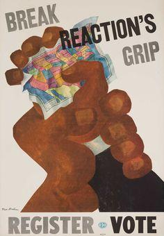 "Ben Shahn poster for the CIO labor unions, 1940s ▪ ""Break Reaction's Grip - Register to Vote"""