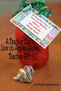 Kims Kandy Kreations: A Teacher Can't Live by Apples Alone Teacher Gift