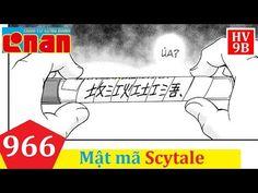 Đội Thám Tử Nhí và CONAN Chap 966 [Tiếng Việt] - Mật Mã Scytale