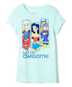 Look at this #zulilyfind! Mint Chip 'Just Be Awesome' DC Heroine Tee - Girls by DC COMICS #zulilyfinds