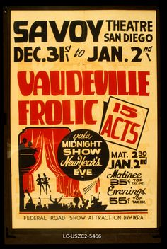 "Library of Congress: Poster for Federal Theatre Project presentation of ""#Vaudeville Frolic"" at the Savoy Theatre, San Diego, California (1936-41)"
