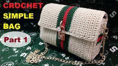 How to Crochet Simple Bag part 1 - Hướng dẫn móc túi đơn giản P1