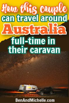 Find out how RVeeThereYet got started full-time caravanning around Australia, and how they can afford to keep travelling in their caravan.  Travel Australia | Caravan Australia | Caravanning Australia | Living in a caravan full-time in Australia | Caravan life Australia