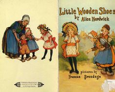 """Little Wooden Shoes,"" pictures by Frances Brundage (I can't quite read the author's name)."