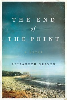 The End of the Point: A Novel by Elizabeth Graver, http://www.amazon.com/dp/B008B0K9Q6/ref=cm_sw_r_pi_dp_hlj0rb0ZNY7RK