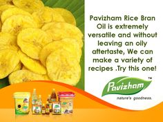 #BananaChips Pavizham Rice Bran Oil is extremely versatile and without leaving an oily aftertaste,We can make a variety of recipes .Try this one! For More : http://pavizhamoils.com/ #PavizhamOil #PavizhamCoconutOils #Pavizhamoils #CoconutOil #Pavizham #PavizhamRiceBrainOils #PavizhamRiceBranOil
