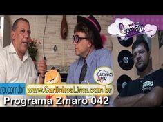 Zmaro 042 -- Radialista Carlinhos Lima, Maquetes, fotodepilação e mais...