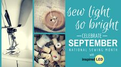 Celebrate national sewing month with Inspired LED Sewing Machine Light Kits!