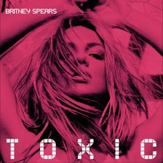 Britney spears Toxic album cover art