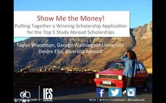 Show Me the Money: Putting Together a Winning Scholarship Application for the Top 5 Study Abroad Scholarships  One of your (and your parents!) biggest concerns about…