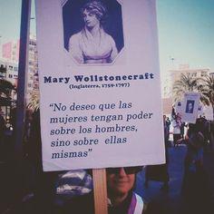 No deseo que las mujeres tengan poder sobre los hombres sino sobre ellas mismas [Mary Wollstonecraft]  #diadelamujer #internationalwomensday #mkmonster