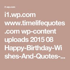 i1.wp.com www.timelifequotes.com wp-content uploads 2015 08 Happy-Birthday-Wishes-And-Quotes-For-Your-Boyfriend.png