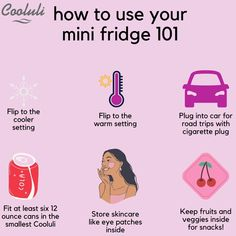 To make sure you are using your mini fridge to the fullest follow these tips! *Flip to the cooler setting for use of colder temperatures where you can store various products. * Flip to the warm setting in the flip of a switch to keep your favorite sandwhich toasty or your coffee from getting cold. *Plug into your car for road trips with the cigarette plug. It's easy and convenient for those long drives and you just want a cool drink on the road. *Fit at least 6 12- oz cans in the Classic 4L Study Break, College Essentials, Midnight Snacks, Mini Fridge, Shelfie, Fun Drinks, Energy Drinks, Being Used, Skin Care