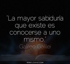 Lo dijo... Galileo Galilei | Frases célebres y dichos populares