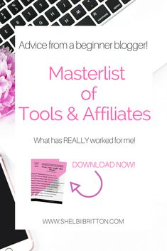 From one beginner blogger to another! A masterlist of tools and affiliate programs have actually worked for me!