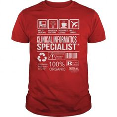 Awesome Tee For Clinical Informatics Specialist T Shirts, Hoodies. Get it now ==► https://www.sunfrog.com/LifeStyle/Awesome-Tee-For-Clinical-Informatics-Specialist-103537821-Red-Guys.html?57074 $22.99