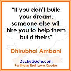 #quote, #quoteaday, #motivation  #dhirubhaiambani Follow us @duckyquote.com  Visit us http://duckyquote.com
