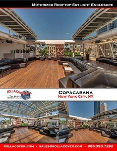 Roll-A-Cover's Retractable Motorized Rooftop Skylight Enclosure at Copacabana in New York City