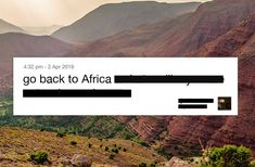 This Tourism Campaign Hijacks the Derogatory Phrase 'Go Back to Africa' All African Countries, Positive Images, Little Black Books, Travel Companies, Advertising Campaign, Public Relations, Image Search, Tourism, Branding