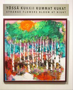 By Reidar Särestöniemi, Art Museum Korundi Rovaniemi. Strange Flowers, Oil Painting Techniques, Finland, Art Museum, Bloom, Diy Crafts, Colours, Paintings, Artwork