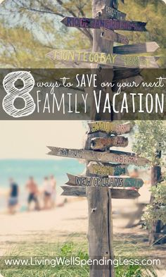 8 simple ways to save on your next family vacation--awesome travel tips to keep in mind before planning your next getaway!