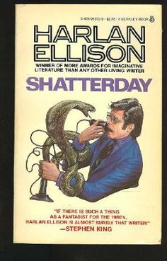 Shatterday Collection of fantastic short stories by Harlan Ellison Fantasy Book Covers, Fantasy Books, Harlan Ellison, Science Fiction Authors, Movie Magazine, Sci Fi Books, Retro Futuristic, Short Stories, Books To Read