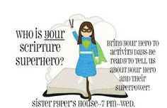Who is Your Scripture Superhero? - LDS Activity Day Ideas