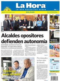 Los temas destacados son: Alcalde opositores defienden autonomía, Previsionales serían cajas de ahorro, 'Chiriboga es un dictador', 107 constructores reunidos, Bachillerato por Internet y el Arte en las uñas.