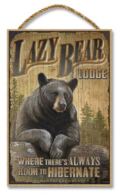 "Lazy Bear Lodge Rustic Advertising Wooden 7"" x 10.5"" Sign - American Expedition"