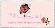 Felicitare pentru gemeni! Felicitari! aveti o dubla binecuvantare