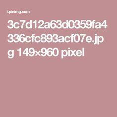 3c7d12a63d0359fa4336cfc893acf07e.jpg 149×960 pixel