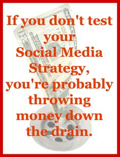 Free Social Media Strategy Course Part 11: Social Media Testing and Adjusting