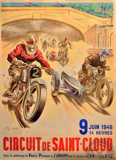 Buy online, view images and see past prices for Géo HAM (Georges Hamel, Circuit de Saint-Cloud 9 juin Invaluable is the world's largest marketplace for art, antiques, and collectibles. Bike Poster, Motorcycle Posters, Poster Ads, Motorcycle Art, Bike Art, Motorcycle Types, Motos Vintage, Vintage Bikes, Vintage Motorcycles